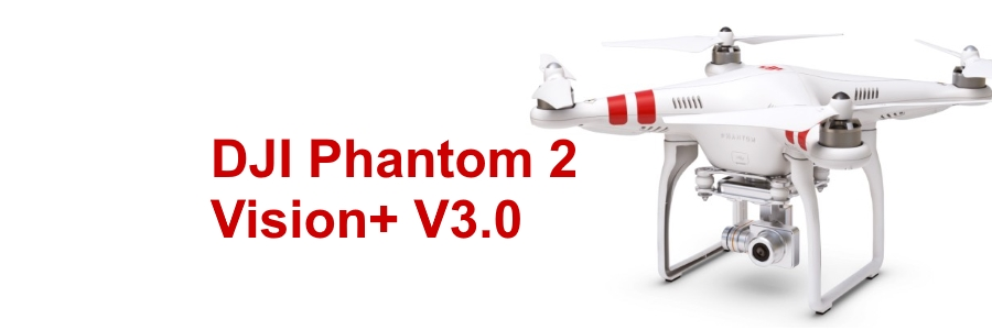 DJI - Phantom 2 Vision+ V3.0 - iOS App Update - V1.0.54